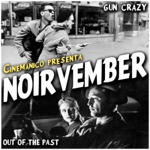 #Noirvember Gun Crazy/Out of the Past